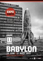 Galerie Double One / Exposition Babylon / Du 29 juin au 31 août 2012 / Galerie du Roi, Bruxelles, Belgique